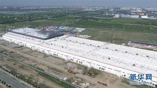 探访特斯拉上海超级工厂 工程建设基本完成