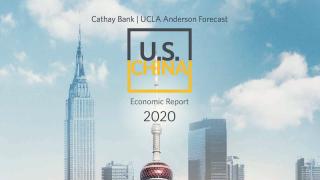 国泰银行携手UCLA安德森预测中心 2020年美中经济报告出版