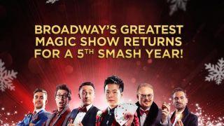 全球火爆的魔术秀再袭假日百老汇 世界魔术大赛总冠军、亚洲达人秀冠军简纶廷领衔